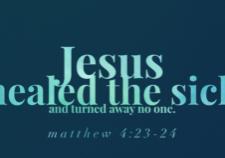 Jesus healed